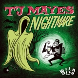 TJ Mayes - Nightmare