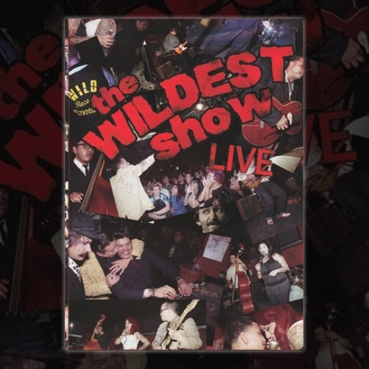 The Wildest Show - Live!