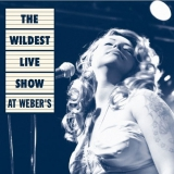 The Wildest Live Show At Weber's