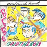 Bebo and the Goodtime Boys - Bebo and the Goodtime Boys