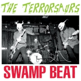 The Terrorsaurs - Swamp Beat